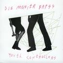 Youth Controllerzzz/Die Monitr Batss