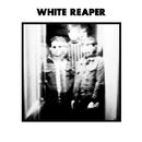 White Reaper/White Reaper
