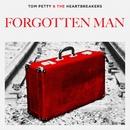 Forgotten Man/Tom Petty & The Heartbreakers