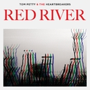 Red River/Tom Petty & The Heartbreakers