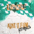 Ain't It Fun Remix EP/Paramore