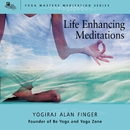 Life Enhancing Meditations/Alan Finger