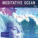 Meditative Ocean/Dr. Jeffrey Thompson