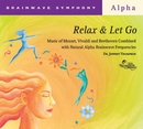 Brainwave Symphony: Relax and Let Go/Dr. Jeffrey Thompson