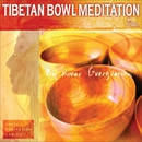 Tibetan Bowl Meditation/River Guerguerian