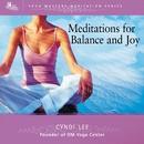Meditations For Balance And Joy/Cyndi Lee