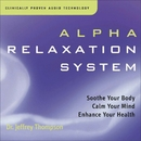 Alpha Relaxation System/Dr. Jeffrey Thompson