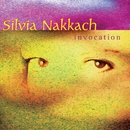 Invocation/Sylvia Nakkach