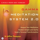 Gamma Meditation System 2.0/Dr. Jeffrey Thompson