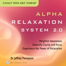 Alpha Relaxation System 2.0/Dr. Jeffrey Thompson