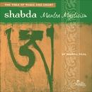 Shabda: Mantra Mysticism/Russill Paul