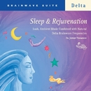 Sleep & Rejuvenation/Dr. Jeffrey Thompson