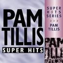 Super Hits/Pam Tillis