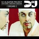 Dreams/DJ Aligator Project
