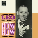 How How (Remaster)/Leo Mathisen