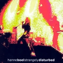 Strangely Disturbed/Hanne Boel