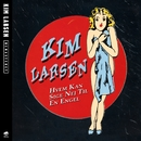 Hvem Kan Sige Nej Til En Engel [Remastered]/Kim Larsen