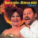 Bøf Med Løg (Remastered)/Troels Trier & Rebecca Brüel