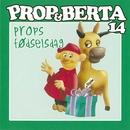 Prop Og Berta 14 (Props Fødselsdag)/Prop Og Berta