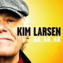 Næ, Næ, Næ/Kim Larsen