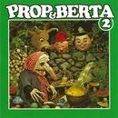 Prop Og Berta 2/Prop Og Berta