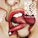Broken Hearts/Kiss Kiss Kiss