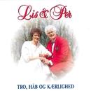 Tro, Håb og Kærlighed/Lis & Per