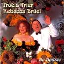 De Bedste/Troels Trier & Rebecca Brüel