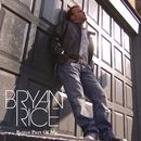 Better Part of Me/Bryan Rice