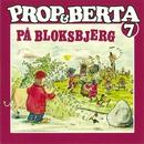 Prop Og Berta 7 (Prop Og Berta På Bloksbjerg)/Prop Og Berta
