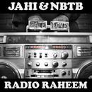 Radio Raheem/Jahi/Nobody Beats The Beats