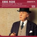 Monologer og Taler/Ebbe Rode