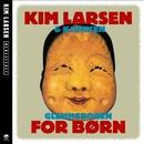 Glemmebogen For Børn [Remastered]/Kim Larsen & Kjukken