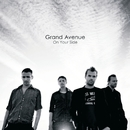 On Your Side/Grand Avenue