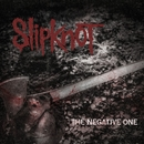 The Negative One/Slipknot