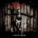.5: The Gray Chapter (Special Edition)/Slipknot