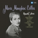 Callas sings Operatic Arias - Callas Remastered/Maria Callas