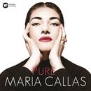 Pure - Maria Callas/マリア・カラス