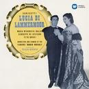 Donizetti: Lucia di Lammermoor (1953 - Serafin) - Callas Remastered/Maria Callas