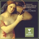 Monteverdi - Madrigals, Book 2/The Consort of Musicke/Anthony Rooley/Dame Emma Kirkby/Evelyn Tubb/Mary Nichols/Andrew King/Paul Agnew/Alan Ewing
