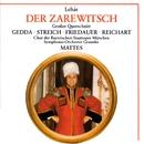 Lehár: Der Zarewitsch · Highlights [The Tzarevitch]/Nicolai Gedda/Rita Streich /Ursula Reichart/Symphonie-Orchester Graunke/Chor der Bayerischen Staatsoper München/Willy Mattes/Harry Friedauer