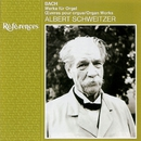 Bach: Organ Works/Albert Schweitzer