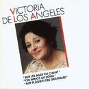 On Wings of Song/Victoria de los Angeles/Sinfonia of London/Orchestre de la Société des Concerts du Conservatoire/Rafael Frühbeck de Burgos