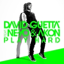 Play Hard (feat. Ne-Yo & Akon) [New Edit]/David Guetta