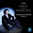 Heroes from the Shadows/Nathalie Stutzmann