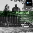 Handel: Keyboard Suites Vol. I/Andrei Gavrilov/Sviatoslav Richter
