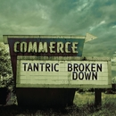 Broken Down...Live And Acoustic In The Poconos/Tantric