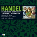 Handel Edition Volume 3/John Eliot Gardiner