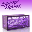 I Get Lifted (2009 Mixes)/Barbara Tucker