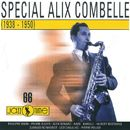 Special Alix Combelle [1938 - 1950] (1938 - 1950)/Alix Combelle